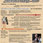 """""""SERBĂRILE CETĂŢII – 2011"""", ediţia a VIII-a"""