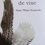 Anne-Marie Szaniszlo şi-a făcut antologie. Din vise